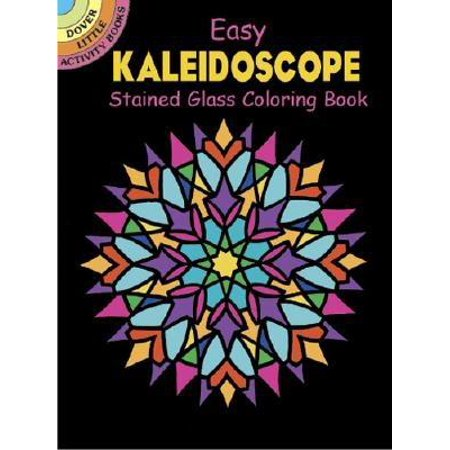 Dover Little Activity Books: Easy Kaleidoscope Stained Glass Coloring Book (Paperback)](Stained Glass Coloring Pages)