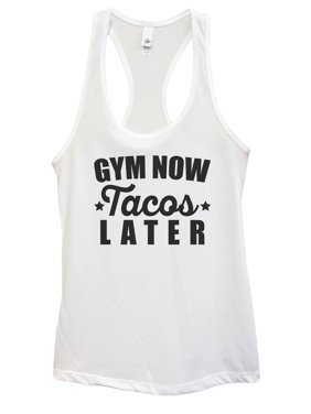 """4a21417c59766 Product Image Womens Basic Workout Mexican Food Tank Top """"Gym Now Tacos  Later"""" Funny Threadz X"""