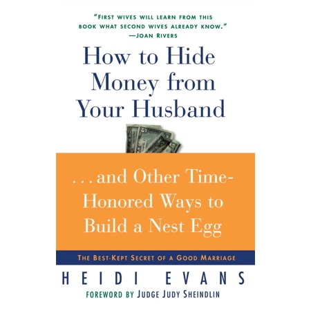 How to Hide Money From Your Husband : The Best Kept Secret of (Best Hvlp Gun For The Money)