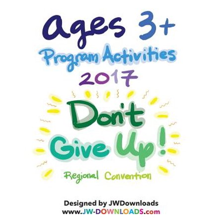 Ages 3+ Don't Give Up 2017 Convention of Jehovah's Witnesses Program Activity - Halloween Conventions 2017