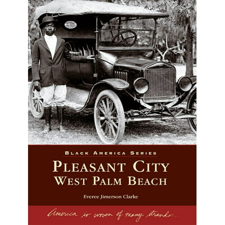 Pleasant City, West Palm Beach - eBook