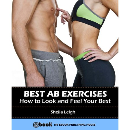 Best Ab Exercises: How to Look and Feel Your Best -