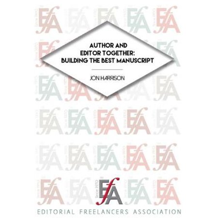 Author and Editor Together: Building the Best Manuscript -