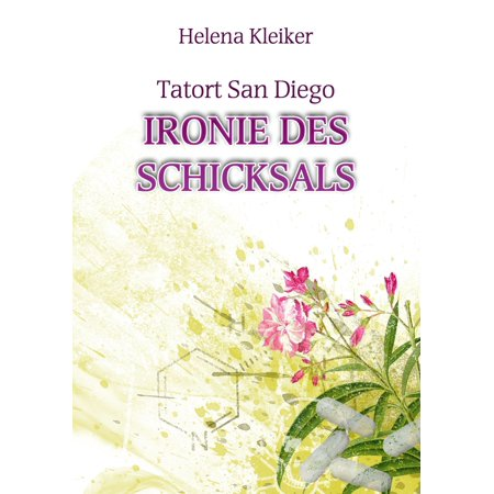 Tatort San Diego - Ironie des Schicksals - eBook