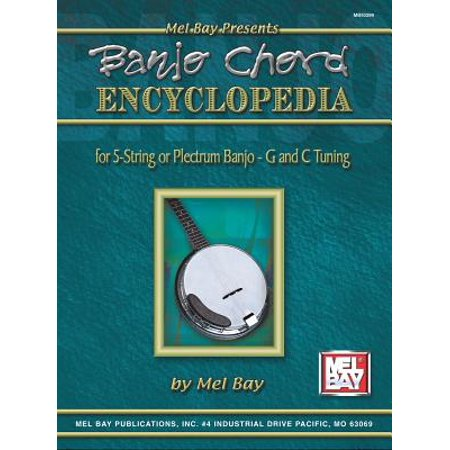 Banjo Chord Encyclopedia : For 5-String or Plectrum Banjo - G and C Tunings