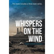 Whispers on the Wind: Their Untold Stories (Paperback)