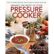 Making the Most of Your Pressure Cooker