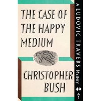 The Case of the Happy Medium : A Ludovic Travers Mystery