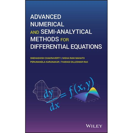 Advanced Numerical and Semi-Analytical Methods for Differential