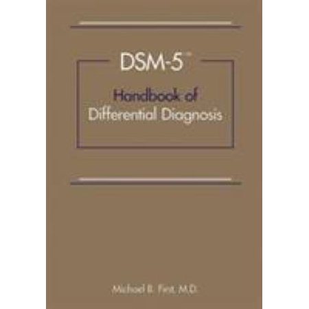 Dsm 5 Guidebook  The Essential Companion To The Diagnostic And Statistical Manual Of Mental Disorders
