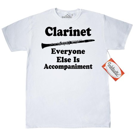 2ee99987 Inktastic Clarinet Music Quote T-Shirt Player Clarinetist Instrument  Musical Funny Gift Joke Teacher Woodwinds