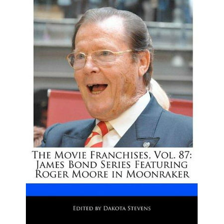 The Movie Franchises  Vol  87  James Bond Series Featuring Roger Moore In Moonraker