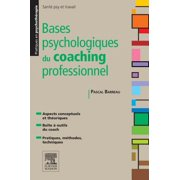 Bases psychologiques du coaching professionnel - eBook