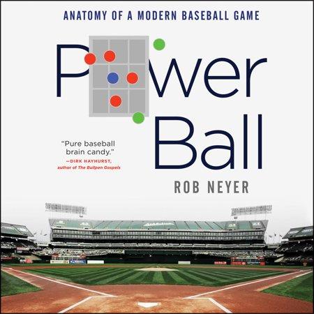 Power Ball: Anatomy of a Modern Baseball Game - Audiobook - Anatomy Games