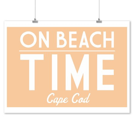 Travel Time Wall (Cape Cod, Massachusetts - On Beach Time - Simply Said - Lantern Press Artwork (9x12 Art Print, Wall Decor Travel Poster) )