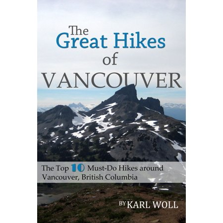 The Great Hikes of Vancouver, B.C. - eBook