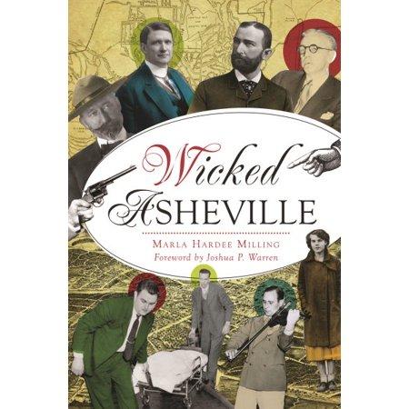 Wicked Asheville (Joshua P Warren)