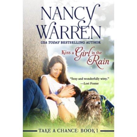 Kiss a Girl in the Rain, Take a Chance, Book 1 -
