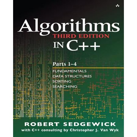 Algorithms in C++, Parts 1-4 : Fundamentals, Data Structure, Sorting,