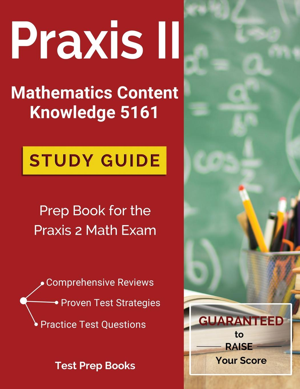 praxis ii mathematics content knowledge 5161 study guide prep book rh walmart com praxis 2 study guide for elementary education praxis 2 study guide quizlet