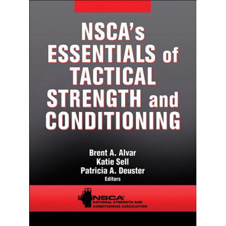 Nsca's Essentials of Tactical Strength and