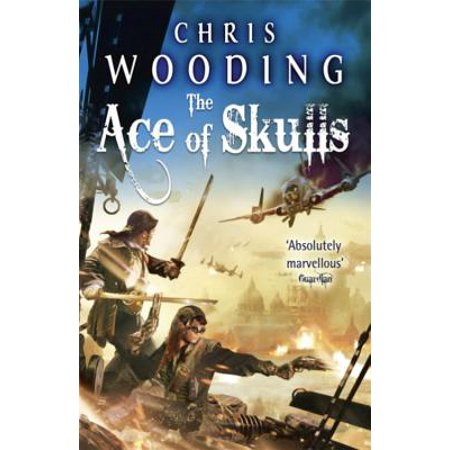 The Ace of Skulls (Tale of the Ketty Jay 4) (Paperback) (Jay Allen Kindle Books)