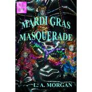Mardi Gras Masquerade - eBook