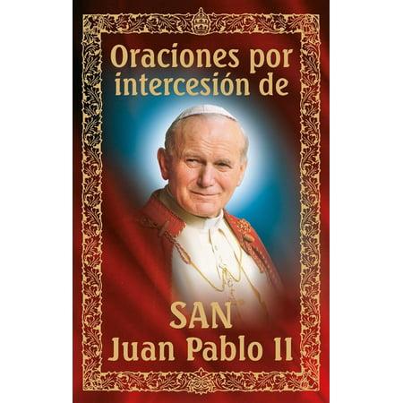 Oraciones por intercesi?n de San Juan Pablo II - eBook - Juan Pablo Halloween