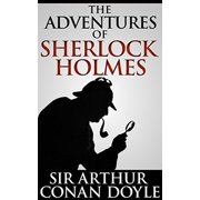The Adventures of Sherlock Holmes (Annotated) - eBook
