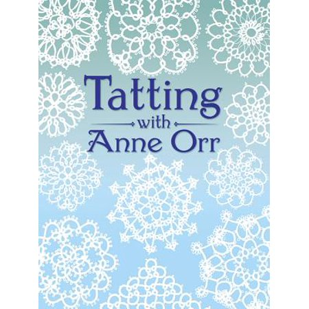 Tatting with Anne Orr (Orr Cover)