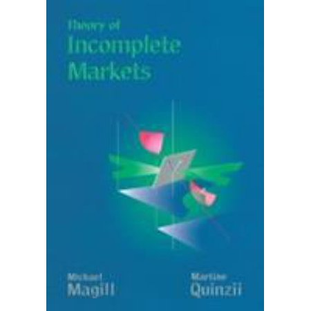 Theory Of Incomplete Markets