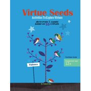 Virtue Seeds - Ages 12+ : Activities to Explore Virtues