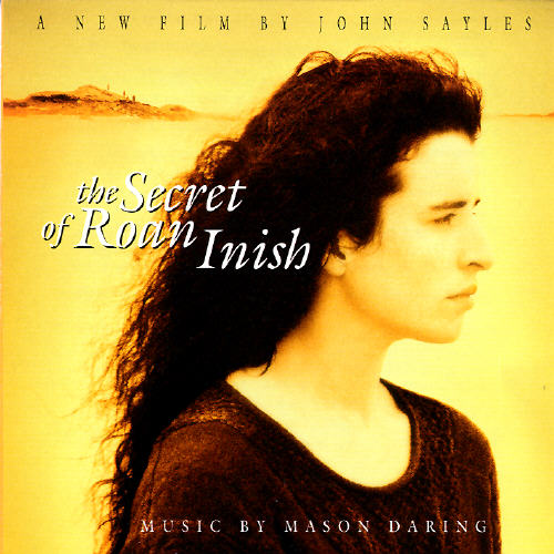 The Secret Of Roan Inish: A New Film By John Sayles