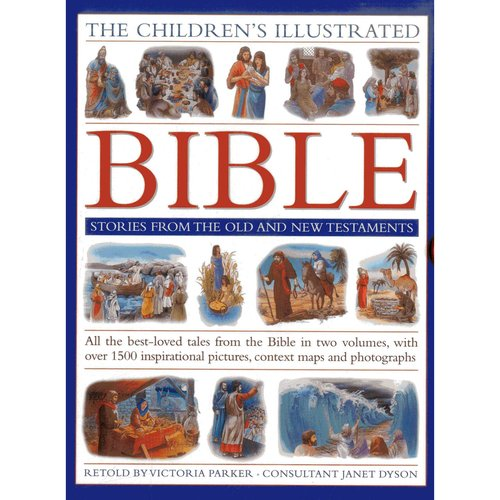 The Children's Illustrated Bible: Stories from the Old and New Testaments