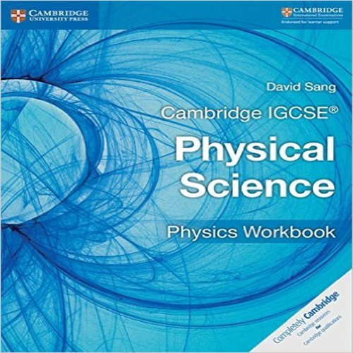 Cambridge IGCSE Physical Science Physics Workbook