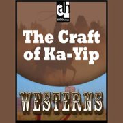 The Craft of Ka-Yip - Audiobook