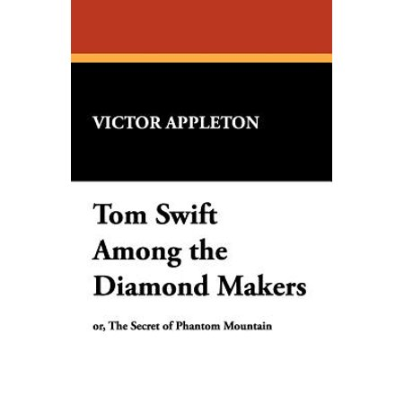 Tom Swift Among the Diamond Makers (Smooth White Tom)
