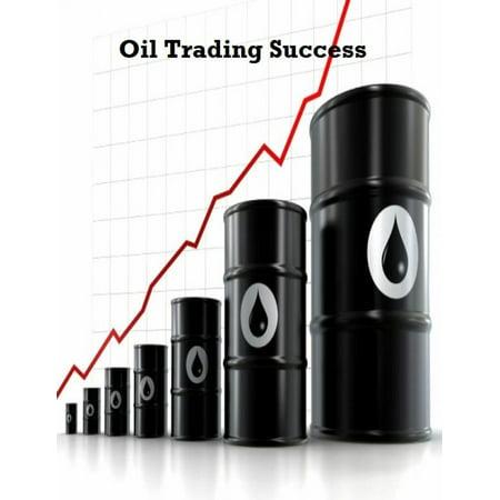 Oil Trading Success - eBook
