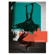 Required Reading Range: Fashion Thinking: Creative Approaches to the Design Process (Paperback)
