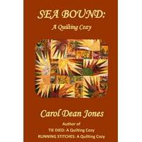 Sea Bound : A Quilting Cozy