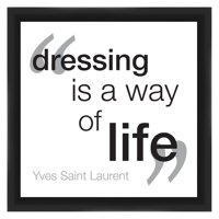 PTM Images Dressing is a Way of Life Framed Wall Art
