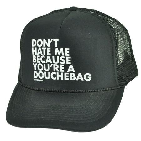 81e32f87798b5 Dont Hate Me Cause Youre A Douchebag Humor Black Mesh Trucker Snapback Hat  Cap - Walmart.com