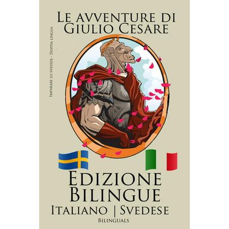 Imparare lo svedese - Edizione Bilingue (Svedese - Italiano) Le avventure di Giulio Cesare - eBook - Lo Scherzo Di Halloween