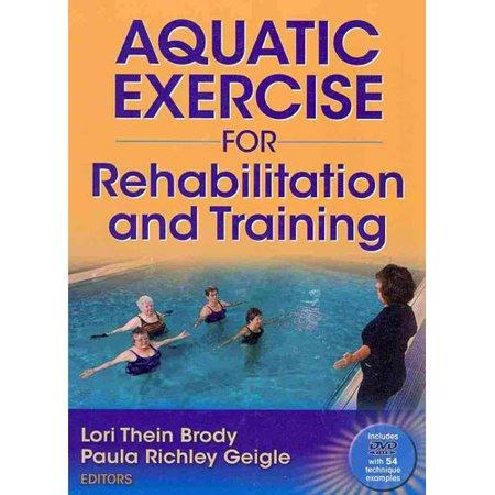 Aquatic Exercise for Rehabilitation and - Aquatic Strength Training