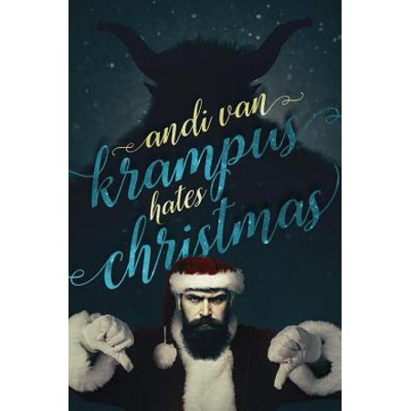 Krampus Hates Christmas - eBook - Krampus The Christmas Demon