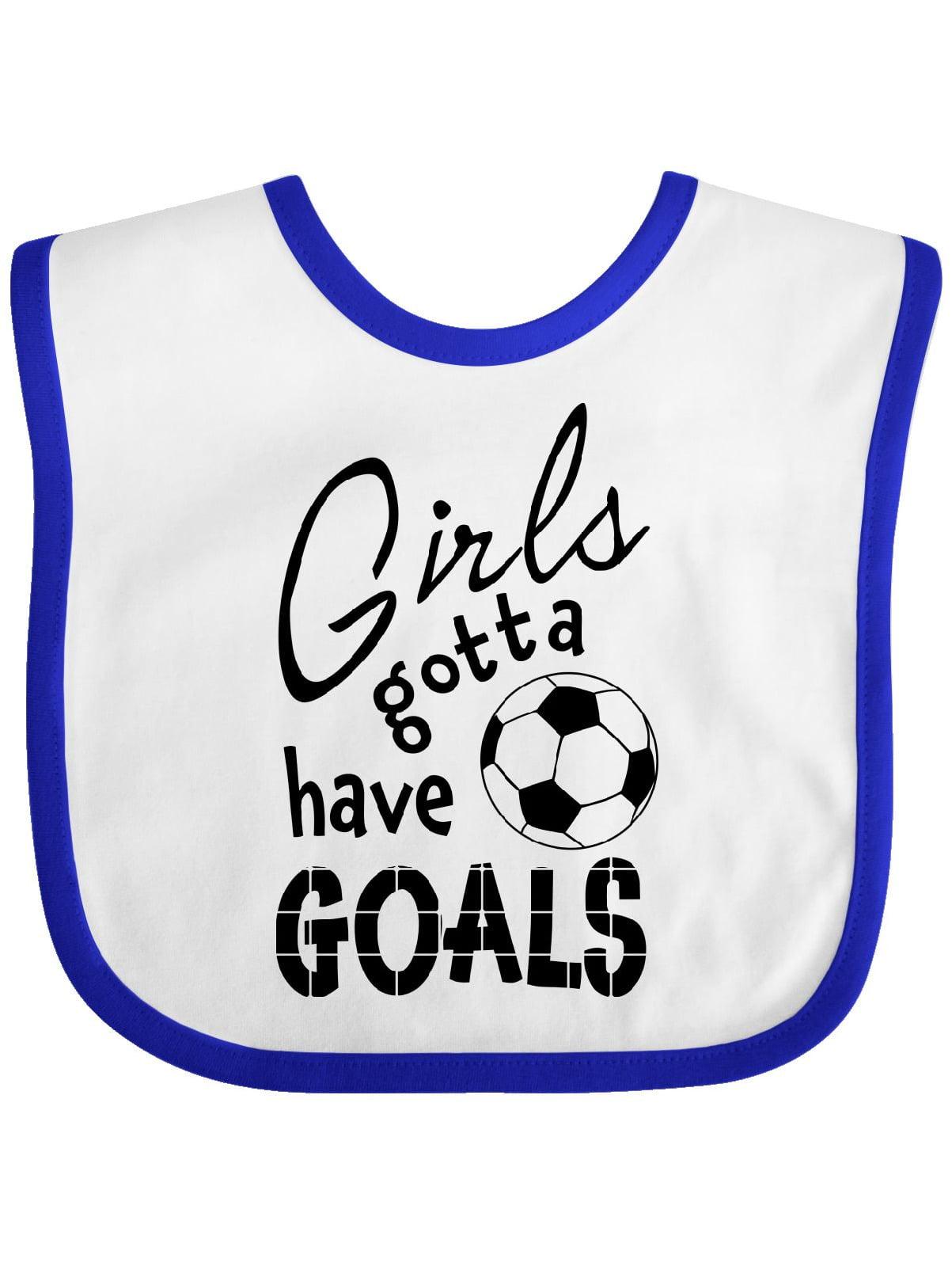 Inktastic Girls Gotta Have Goals  Soccer Infant Bib Female ...