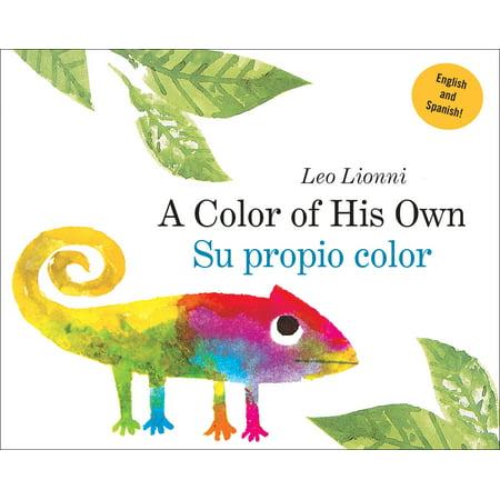 Color of His Own Su propio color (Board Book) (A Color Of His Own Lesson Plan)