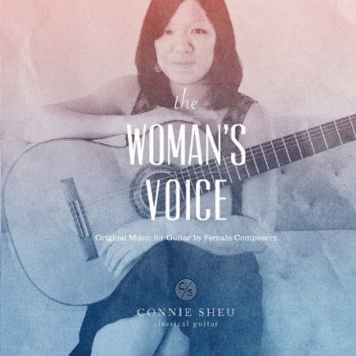 Woman's Voice: Music For Guitar Female Composers