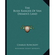 The Bush Ranger of Van Diemen's Land