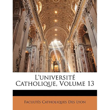 L'Universite Catholique, Volume 13